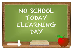 No School Today. E-Learning Day.
