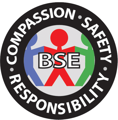Compassion, Safety, Responsibility. BSE Home page