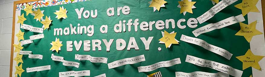 You are making a difference everyday bulletin board