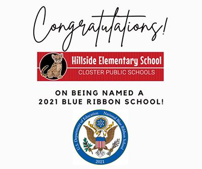 Congratulations! Hillside Elementary School - named 2021 Blue Ribbon School!