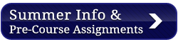 Summer Information and Pre-Course Assignments