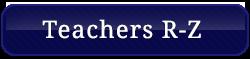 Teachers R-Z