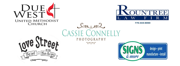 House Sponsors: Due West United Methodist Church, Rountree Law Firm, Cassie Connelly Photography, Love Street, Signs and More