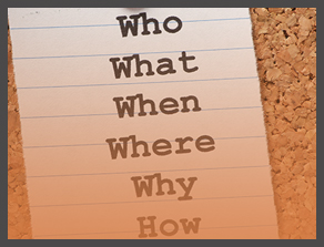 list of questions, who, what, when, where, why, how