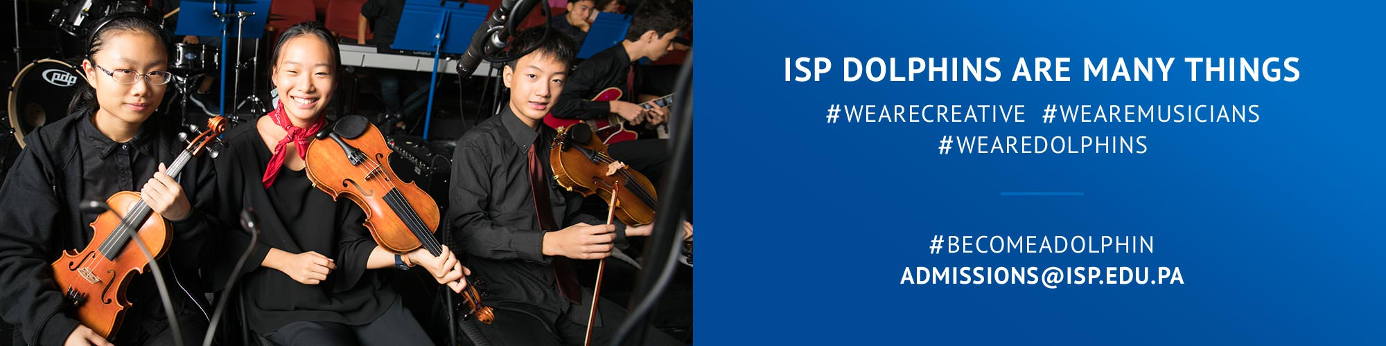 ISP Dolphins are many things #wearecreative #wearemusicians #wearedolphins  #becomeadolphin admissions@isp.edu.pa