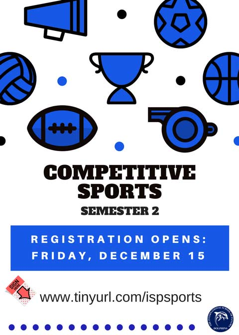 Competitive Sports Flyer - Registration opens Friday, December 15. Sign up at www.tinyurl.com/ispsports