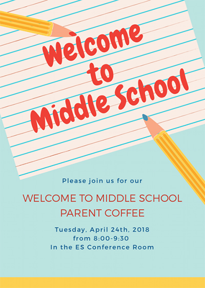 Please join us for our Welcome to Middle School Parent Coffee. Tuesday, April 24th, 2018 from 8:00-9:30 in the ES conference room.