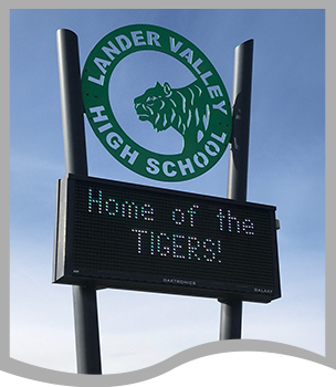 Lander Valley High School Home of the Tigers outdoor sign