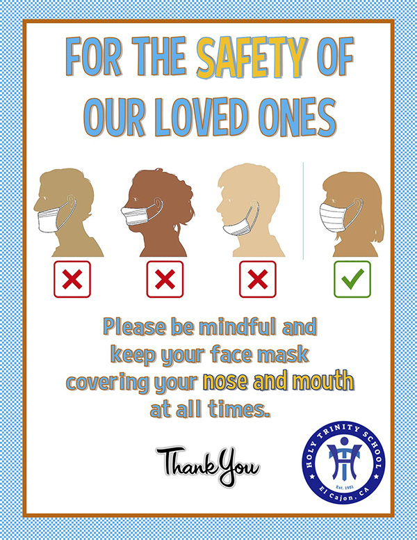 For the safety of our loved ones - Please be mindful and keep your face mask covering your nose and mouth at all times. Thank you.