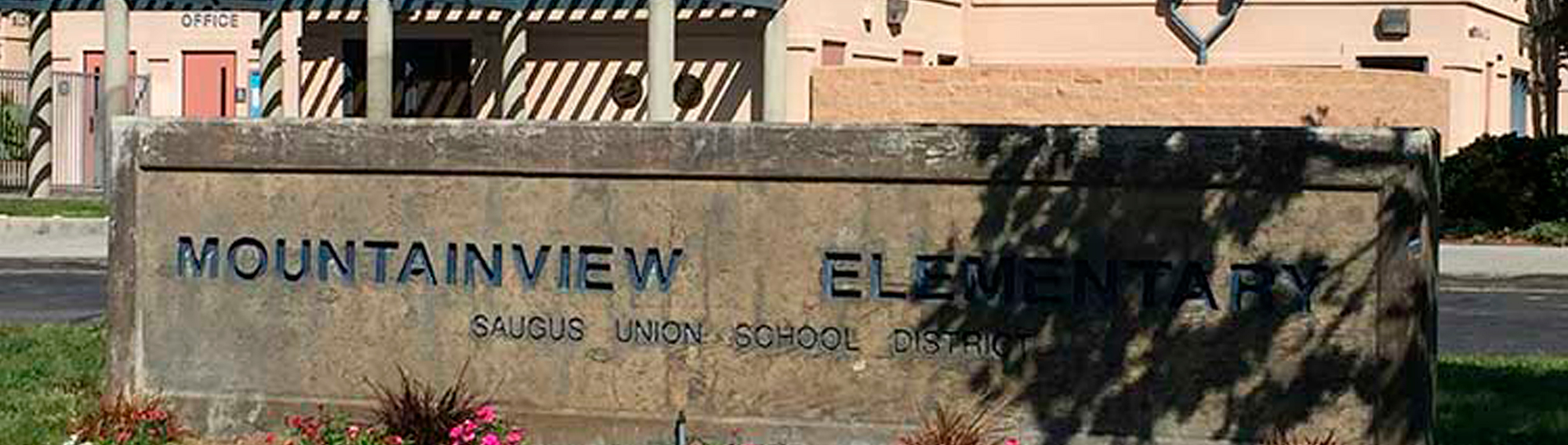sign in front of the school that says - Mountainview Elementary Saugus Union School District
