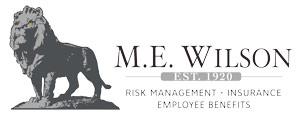 M.E. Wilson - EST. 1920. Risk Management, Insurance, Employee Benefits