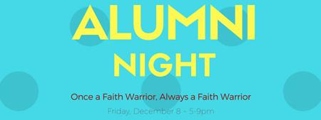 Alumni Night Friday Dec 8 - 5 to 9 pm