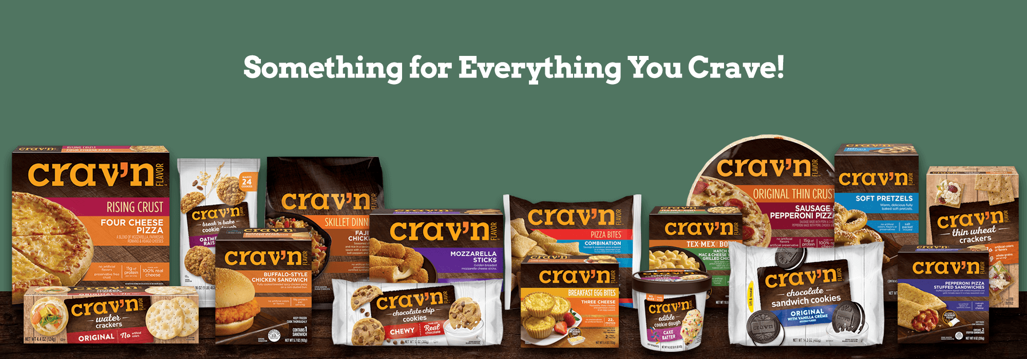 Something for Everything You Crave!