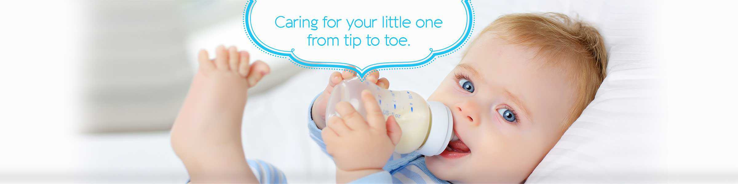 Caring for your little one from tip to toe.