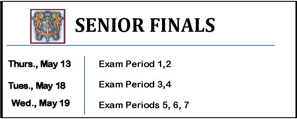 Senior Finals Schedule