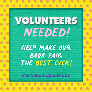 Volunteers needed! Help make our book fair the best ever!
