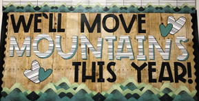 We'll move mountains this year bulletin display