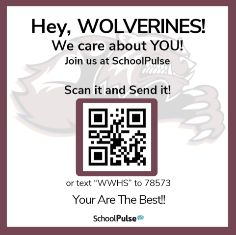 Hey Wolverines, We care about YOU! Scan it and Send it! you Are the Best!