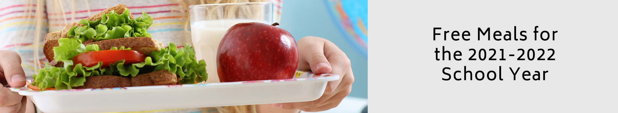 Free Meals for the 2021-2022 School Year