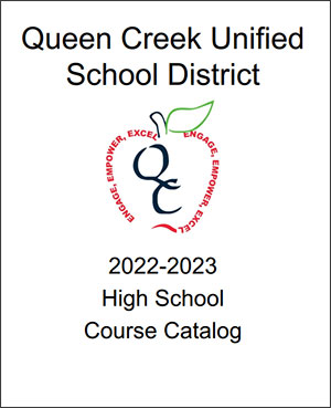 Queen Creek High School 2021-2022 Course Catalog