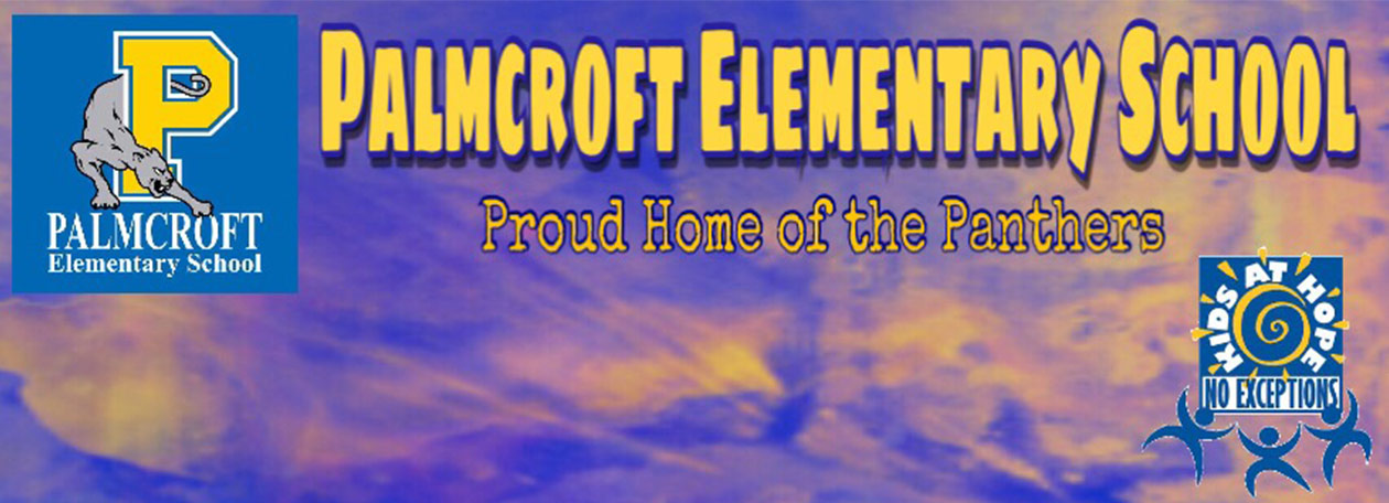 Palmcroft Elementary School; Proud Home of the Panthers
