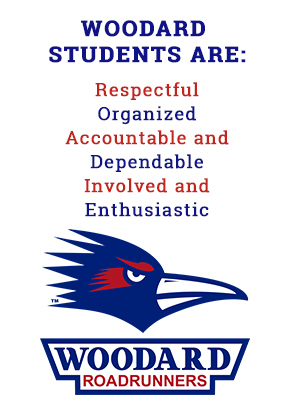 Woodard students are: Respectful, organized, accountable and dependable, involved and enthusiastic. Woodard Roadrunners.