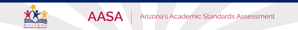 AASA | Arizona's Academic Standards Assessment