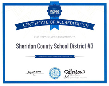 From the Wyoming Department of Education Certificate of Accreditation. This certificate is presented to Sheridan County School District #3. July 18, 2018. Signed Jillian Barlow, Superintendent of Public Instruction