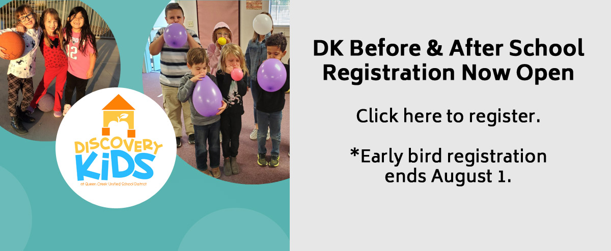 DK Before & After School Registration Now Open. Click here to register. Early bird registration ends August 1.