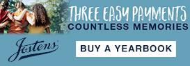 Three easy payments, countless memories. Buy a yearbook. Jostens.