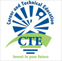 Career and Technical Education. CTE. Invest in your future.