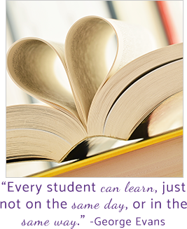 Every student can learn, just not on the same day, or in the same way. -George Evans