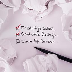Finish high school, graduate college, start my career