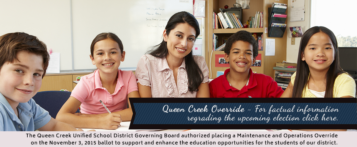 Queen Creek Override