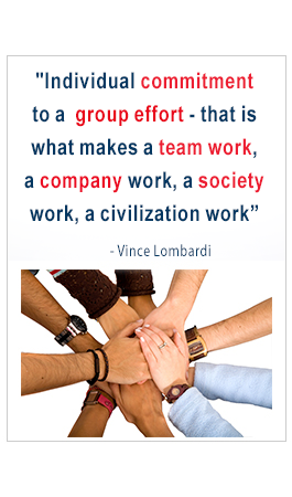 Individual commitment to a group effort - that is what makes a team work, a company work, a society work, a civilization work. -Vince Lombardi