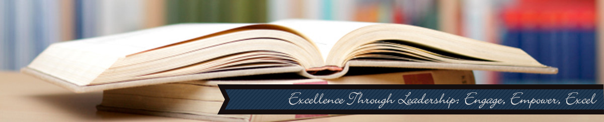 Excellence Through Leadership: Engage, Empower, Excel