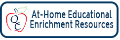 At-Home Educational Enrichment Resources