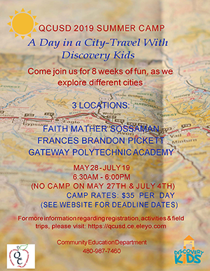 QCUSD Summer Camp flyer. A Day in a City-Travel With Discover Kids. May 28 - July 19.