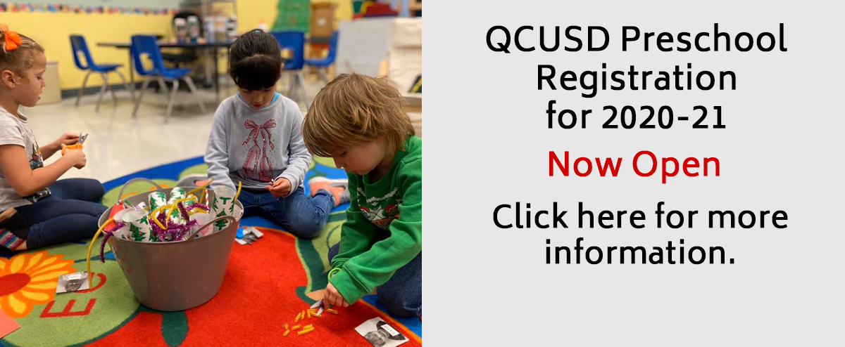 QCUSD Preschool Registration for 2020-21 Now Open. Click here for more information.