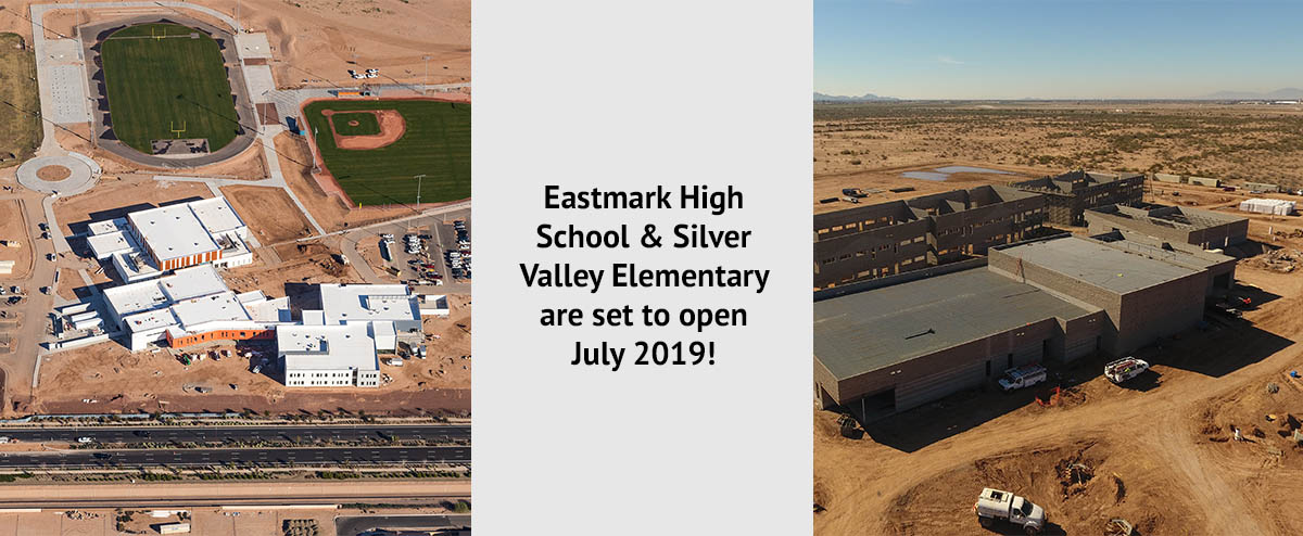 Eastmark High School & Silver Valley Elementary are set to open July 2019!