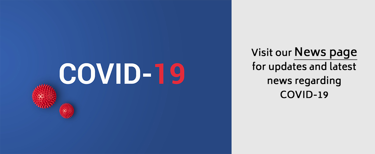 Visit our News page for updates and latest news regarding COVID-19