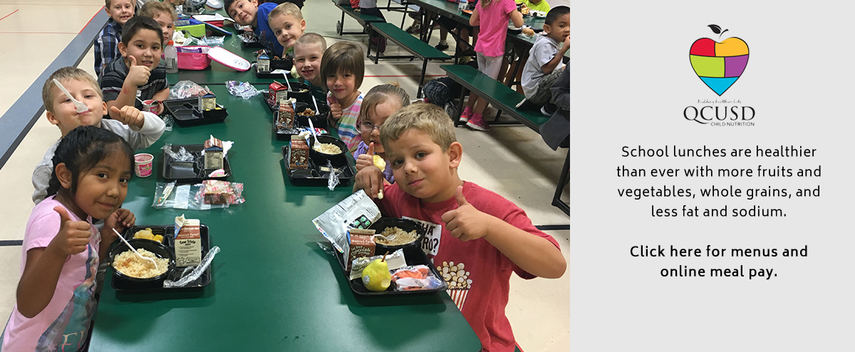 School lunches are healthier than ever with more fruits and vegetables, whole grains, less fat and sodium. Click here for menus and online meal pay.
