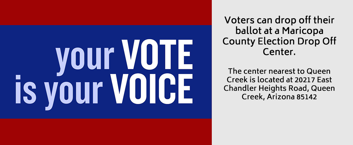 Voters can either mail in their ballot by October 30 or drop off their ballot at a Maricopa County Election Drop Off Center.