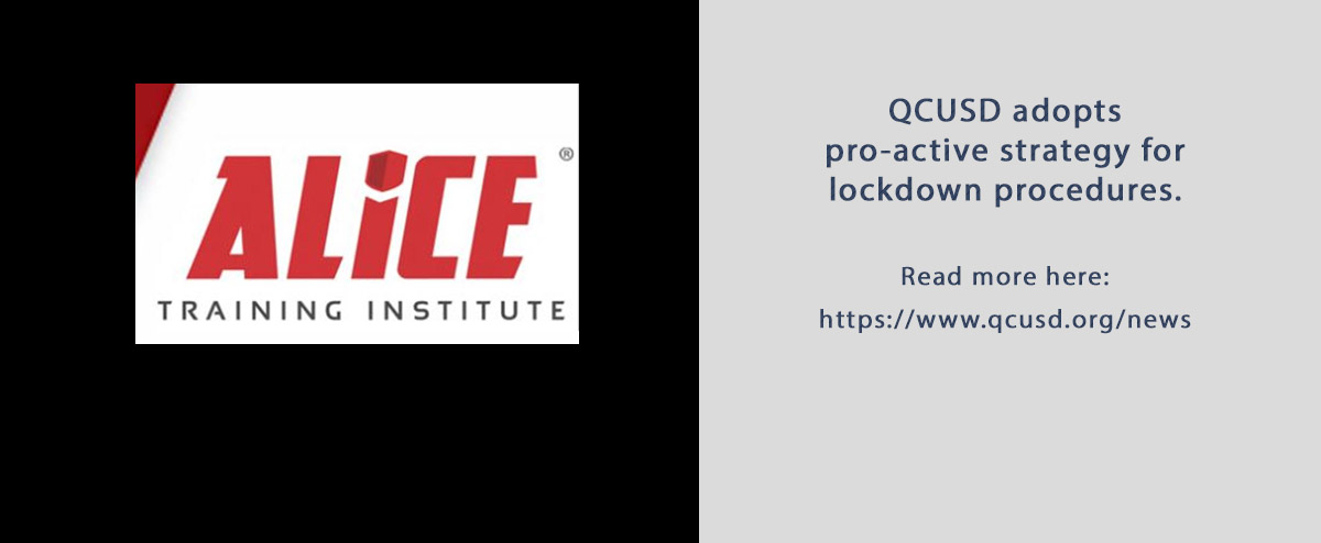 QCUSD adopts pro-active strategy for lockdown procedures. Read more here: https://www.qcusd.org/news