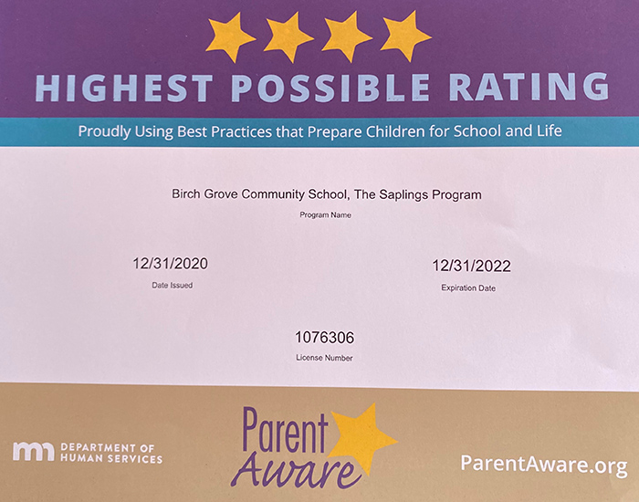 Highest possible rating - Proudly using best practices that prepare children for school and life. Birch Grove Community School, The Saplings Program. Date Issued: 12/21/2020, Expiration date: 12/31/2022 - ParentAware.org