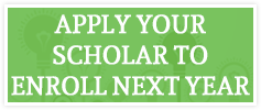 Apply your scholar to enroll next year