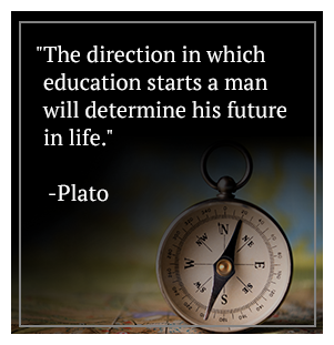 The direction in which education starts a man will determine his future in life. -Plato