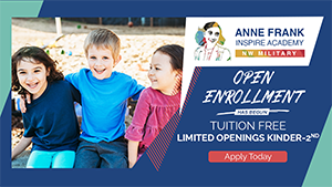 Anne Frank Inspire Academy at NW Military Location  Open Enrollment has begun. Tuition free  Limited openings kindergarten through 2nd grade. Apply Today