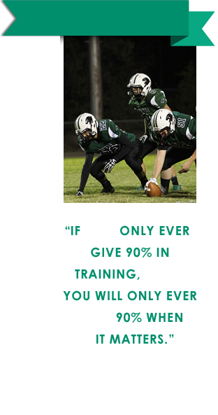 If you only ever give 90 percent in training, then you will only ever give 90 percent when it matters. Michael Owen