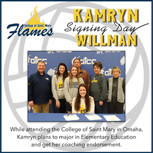 College of Saint Mary Flames - KAMRYN WILLMAN Signing Day - While attending the College of Saint Mary in Omaha, Kamryn plans to major in elementary education and get her coaching endorsement.